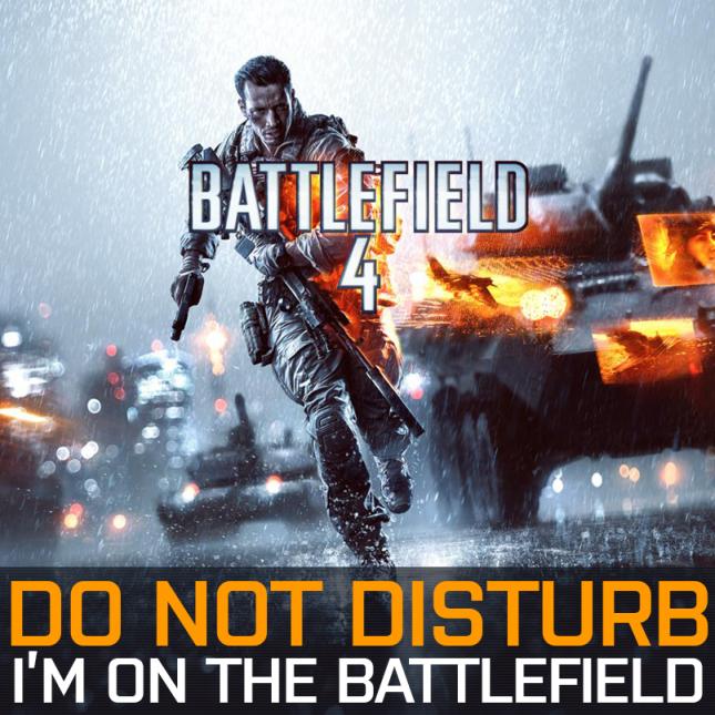 Battlefield 4 Do Not Disturb
