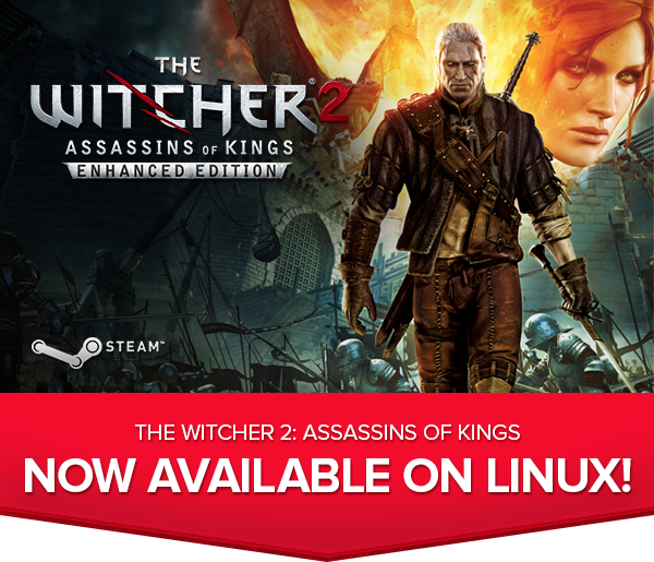 The Witcher 2 Assassins of Kings Enhanced Edition available for Linux Mac PC